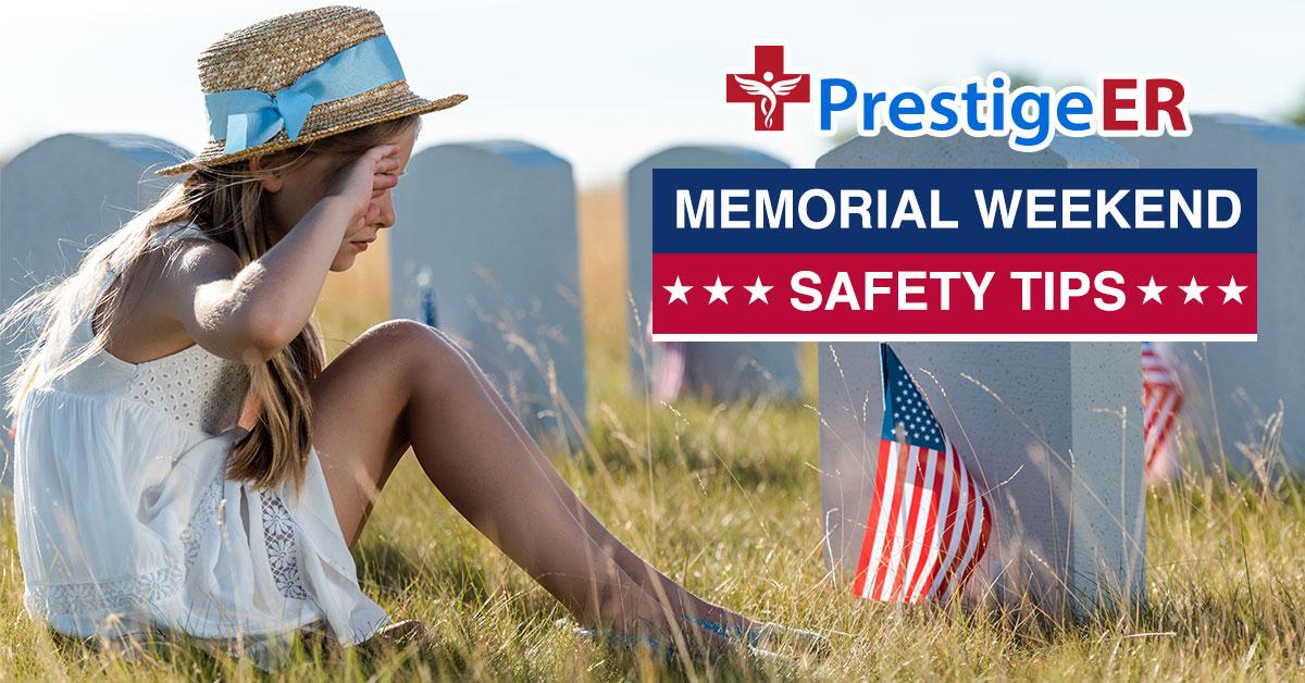 Memorial Weekend Safety Tips Texas ER Open 24/7 No Wait